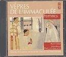Vepres de Limmaculee - Hymnes by Marcel Godard, Dider Rimaud, Patrice de la Tour du Pin (1997-01-01?