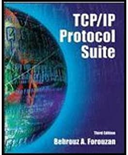 TCP/IP Protocol Suite by Forouzan,Behrouz. [2005,3rd Edition.] Hardcover