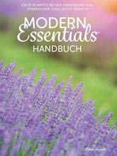 Modern Essentials Handbuch: Erste Schritte in Ätherischen Ölen Leicht Gemacht