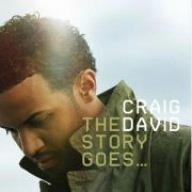 Story Goes by Craig David (2007-12-15)