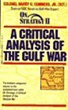 On Strategy II: A Critical Analysis of the Gulf War (Dell War Series) by Harry G. Summers (1992-01-04)