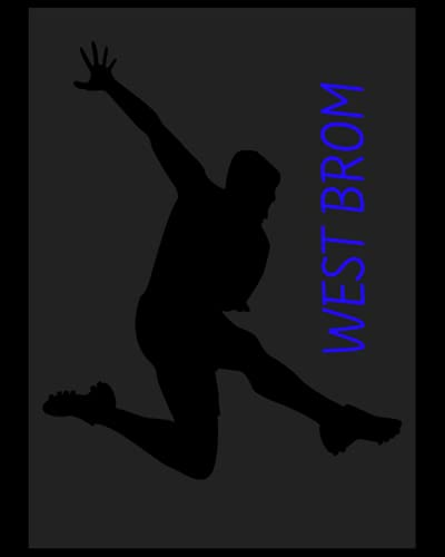 West Brom: 4 Year Diary, West Bromwich Albion FC Personal Journal, West Bromwich Albion Football Club, West Bromwich Albion FC Diary, West Bromwich Albion FC Planner, West Bromwich Albion FC