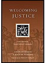 Welcoming Justice Gods Movement Toward Beloved Community by Marsh, Charles, Perkins, John M. [IVP Books,2009] (Paperback)