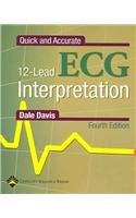 Quick and Accurate 12-Lead ECG Interpretation (QUICK & ACCURATE 12-LEAD ECG INTERPRETATION)