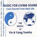 Music for Living Sound by Yann Tomita (1999-03-23)