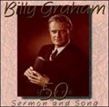 Graham: 50 Years of Sermon and Song