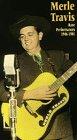 Merle Travis: Rare Performances 1946-1981 [VHS]
