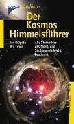 Der Kosmos Himmelsführer: Alle Sternbilder des Nord- und Südhimmels leicht bestimmt