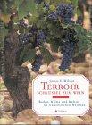 Terroir - Schlüssel zum Wein
