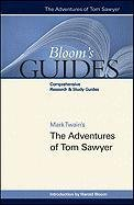 Mark Twain's The Adventures of Tom Sawyer (Bloom's Guides)