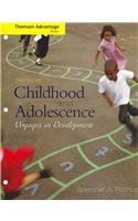 Cengage Advantage Books: Childhood and Adolescence: Voyages in Development (Thomson Advantage Books)