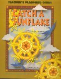 Catch a Sunflake: Teacher's Planning Guide for Grade 3, Level 8
