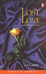*LOST LOVE & OTHER STORIES PGRN2 (Penguin Readers (Graded Readers))