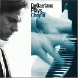 DeGaetano Plays Chopin by Robert DeGaetano-piano