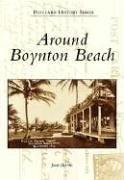 Around Boynton Beach (FL) (Postcard History)