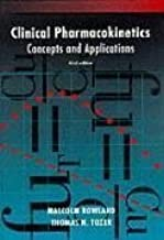 Clinical Pharmacokinetics: Concepts and Applications Third edition by Rowland, Malcolm; Tozer, Thomas published by Lippincott Williams & Wilkins Hardcover