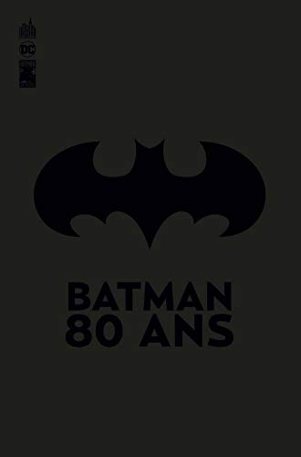 Batman 80 ans - Tome 0