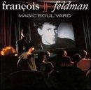 François Feldman - Magic Boul'vard - Phonogram - 848 840-2