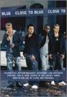 クロース・トゥ・ブルー [DVD] image