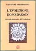 L'evoluzione dopo Darwin. La teoria sintropica dell'evoluzione