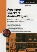 Freeware VST/VSTi Audio-Plugins: Funktion und Bedienung der besten VST-Plugins für Windows, MacOS und OS X (Factfinder-Serie)