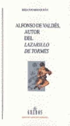 Alfonso de Valdés, autor del lazarillo de tormes