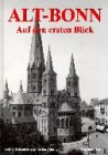 Alt-Bonn auf den ersten Blick: Historische Fotografien
