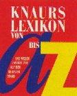 Knaurs Lexikon von A - Z
