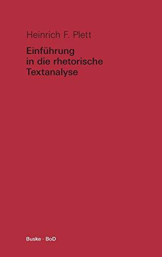 Einführung in die rhetorische Textanalyse