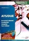 ATS/DUE Personal Laboral Fundación Hospital Son Llàtzer. Temario Vol. II. (Colección 1514) (Spanish Edition)