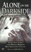 Alone on the Darkside: Echoes From Shadows of Horror