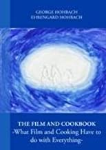 Film and Cookbook - What Film and Cooking Have to Do With Ev