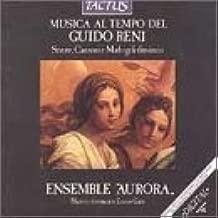 Musica al Tempo del Guido Reni 1575-1642 Sonate, Canzoni e Madrigali Diminiuti - Works by Frescobaldi / Palestrina / Marini / Selma / Rore / Castello / Rossi / Montalbano / Presenti - Ensemble Aurora / Enrico Gatti, Violin