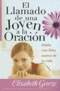 El Llamado De Una Joven a La Oracion/ a Young Woman