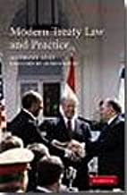 Modern Treaty Law and Practice - 2nd Edition, 2007