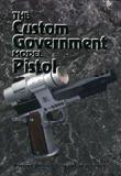 The Custom Government Model Pistol