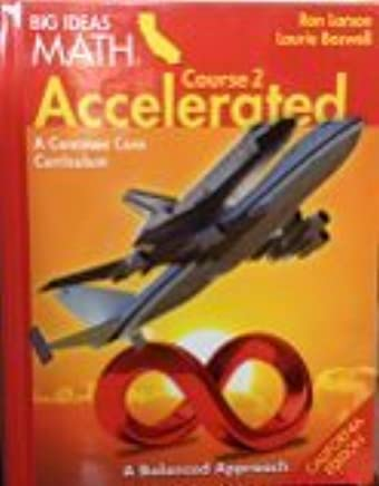 Larson BIG IDEAS California: Student Edition Accelerated Course 2 2015 by HOUGHTON MIFFLIN HARCOURT (2014-01-01)