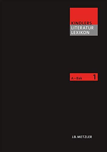Kindlers Literaturlexikon, Band 1 A - Bak