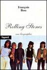 Rolling Stones : Une biographie