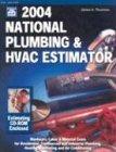 National Plumbing & Hvac Estimator 2004 (NATIONAL PLUMBING AND HVAC ESTIMATOR)