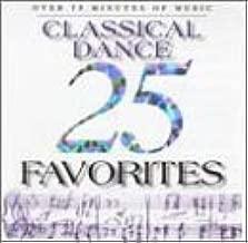 25 Classical Dance Favorites