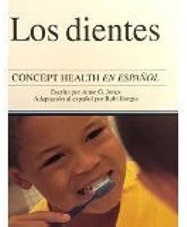 Concept Health Science en Español: Los dientes