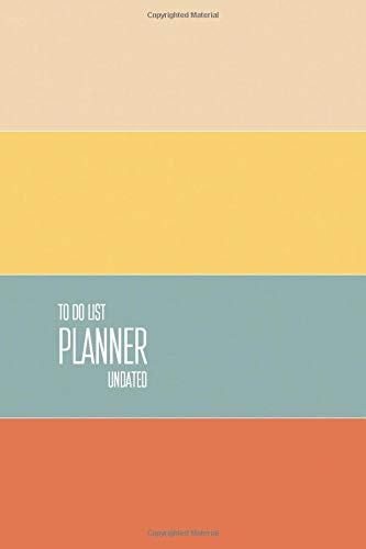 To Do List Planner Undated: Target Daily Planner 2019 Page a Day - Your Master To-Do List & Checklist Planner Notebook - Personal and Business Activities with Level of Importance