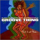 Groove Thing This Is No Time by Groove Thing