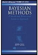 Bayesian Methods - A Social & Behavioral Sciences Approach (02) by Gill, Jeff [Hardcover (2002)]