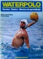 Waterpolo - tecnica y tactica (Herakles)