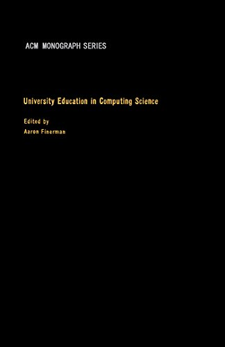 University Education in Computing Science: Proceedings of a Conference on Graduate Academic...