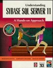 Understanding Sybase SQL Server 11: A Hands-On Approach