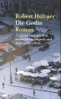Die Godin: Roman