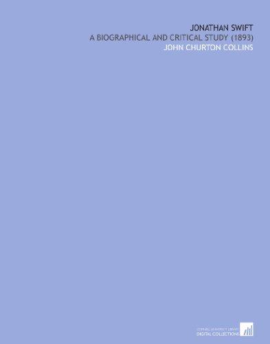 Jonathan Swift: A Biographical and Critical Study (1893)